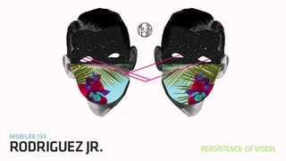 Rodriguez Jr. - Persistence of Vision - mobilee133