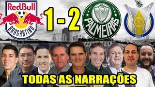 Todas as narrações - RB Bragantino 1 x 2 Palmeiras | Campeonato Brasileiro 2020