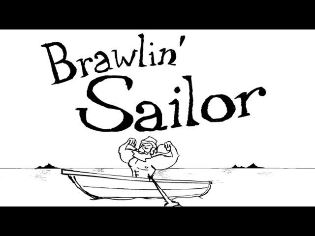 Brawlin Sailor