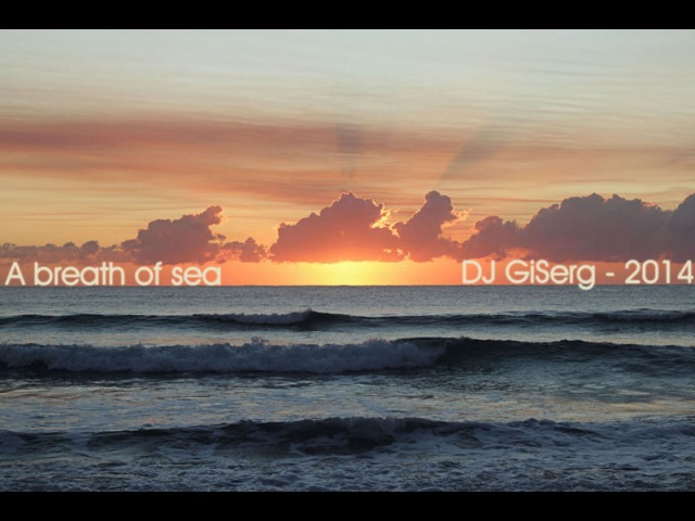 DJ GiSerg - A breath of sea
