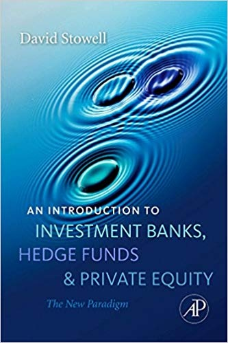 Investment Banks Hedge Funds and Pivate Equity