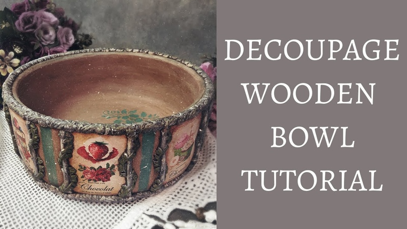 DECOUPAGE WOODEN BOWL UP CYCLED VINTAGE INSPIRED DIY