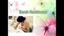 Sarah Hankinson Сара Ханкинсон