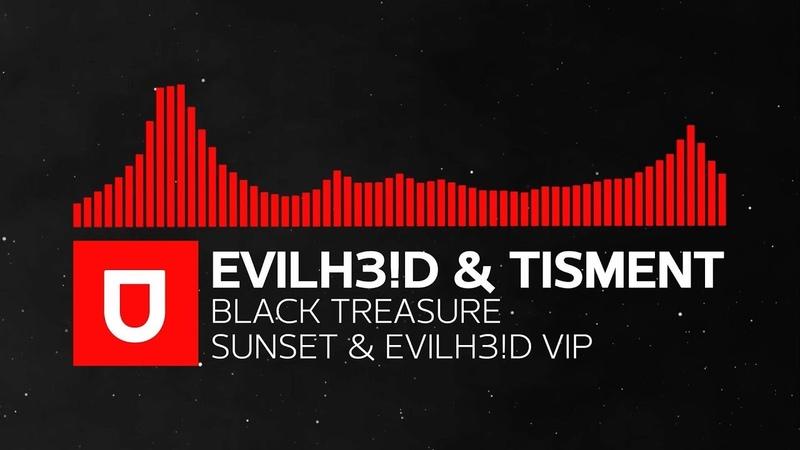 Dubstep EvilH3 D Tisment Black Treasure Sunset EvilH3 D VIP Free Download