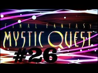 Let´s Play Mystic Quest Part 26 (Die Pest Beulen! Immer wieder Gift!) German