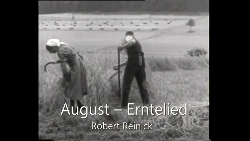 August Erntelied Robert Reinick