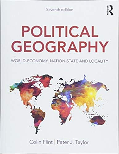 Political Geography World-Economy, Nation-State and Locality, Seventh Edition