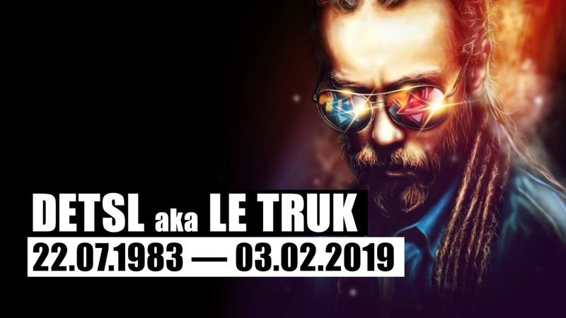 Detsl aka Le Truk Мысли глубоко 22 07 1983 03 02 2019