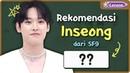 K-Lesson Rekomendasi Kata Korea Dari Inseong SF9