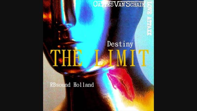 The Limit Oattes Van Schaik Destiny HQsound