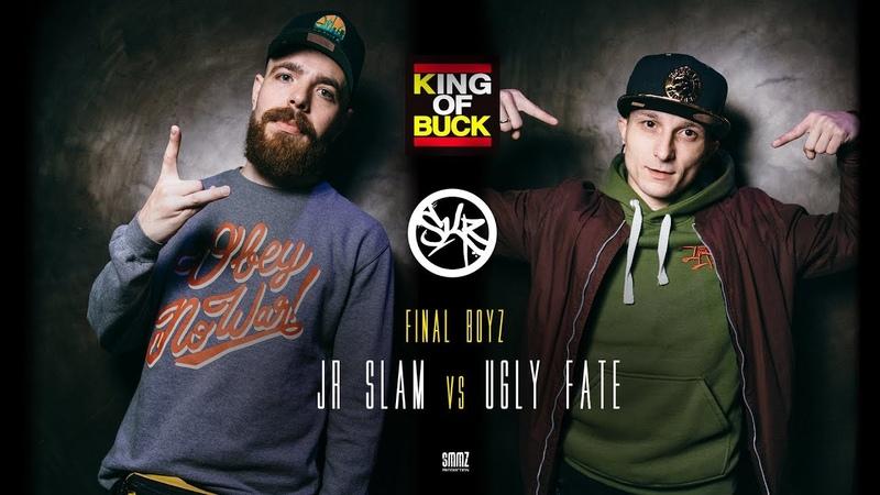 JR SLAM vs UGLY FATE FINAL BOYZ KING OF BUCK RUSSIA