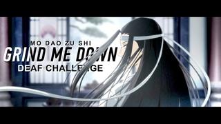 grind me down [Mo Dao Zu Shi] *editing challenge*