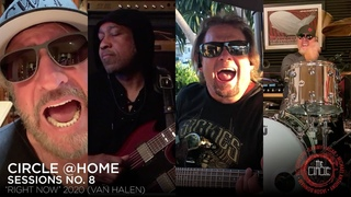"Sammy Hagar & The Circle - ""Right Now"" (2020) Van Halen (Circle @Home Sessions No. 8)"