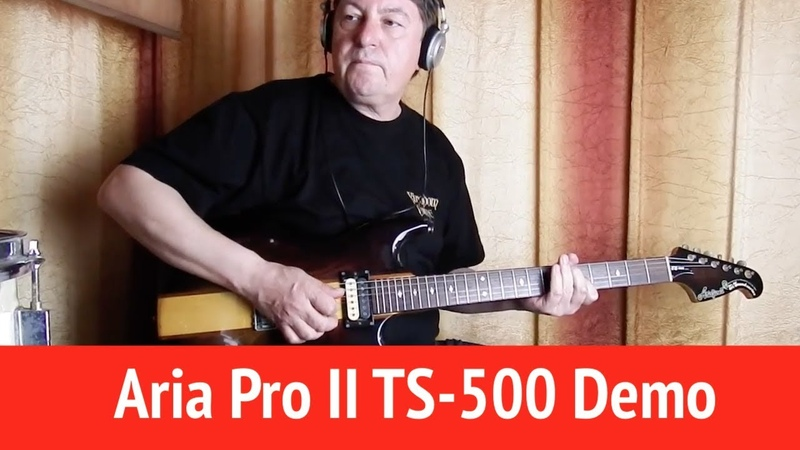Aria Pro II TS-500 Guitar Demo
