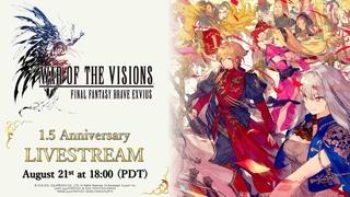 【WOTV】WOTV FFBE 1.5 Year Anniversary Livestream【Global】