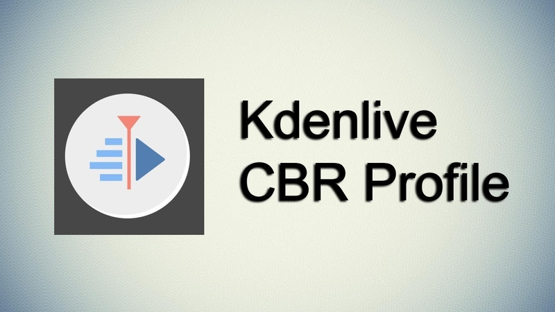 Как создать CBR профиль в Kdenlive How to create CBR profile in Kdenlive