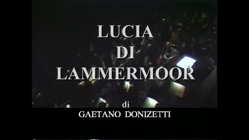 Доницетти Г.Лючия ди Ламмермур.А.Краус.Л.Серра.1986 г.