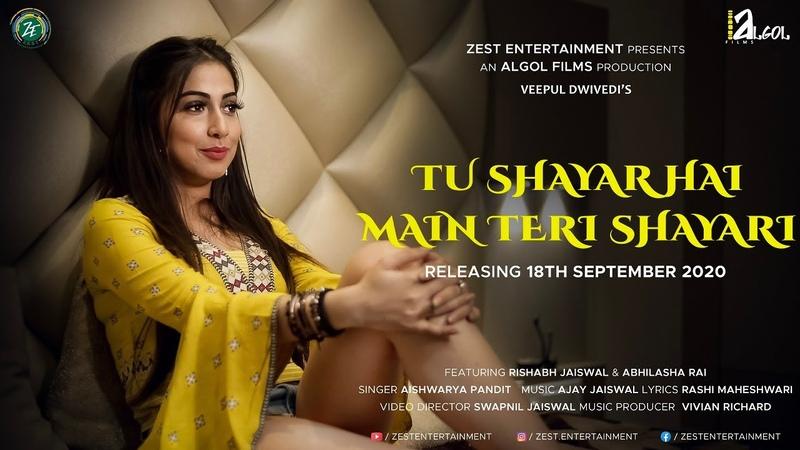 Tu Shayar Hai Main Teri Shayari Aishwarya Pandit Ajay Jaiswal Rashi Maheshwari Love Song 2020