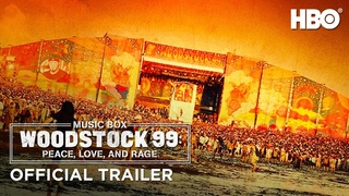 Woodstock 99: Peace, Love, and Rage (2021)   Official Trailer   HBO