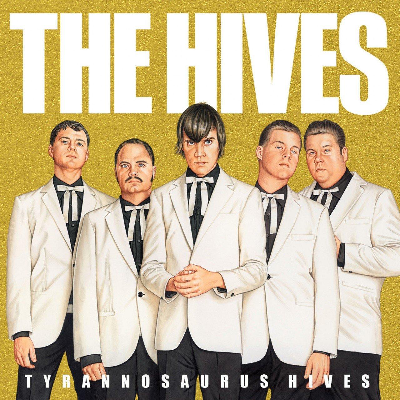 The Hives album Tyrannosaurus Hives (EU Version)