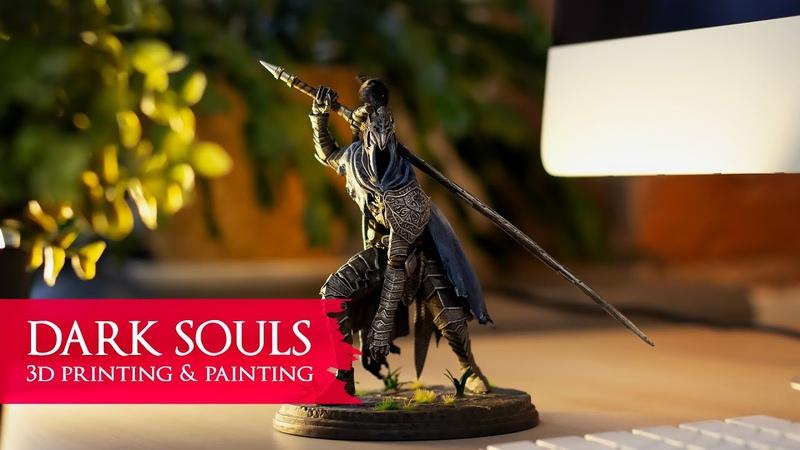 Покрас персонажа из Dark Souls Обзор 3д принтера Anet N4
