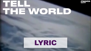 Norman Doray & Sneaky Sound System - Tell The World [Lyric Video HD]