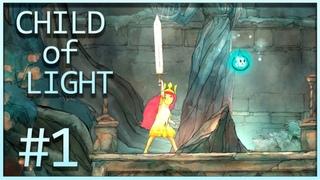 Child of Light   Главы 1-2 - Навстречу приключениям