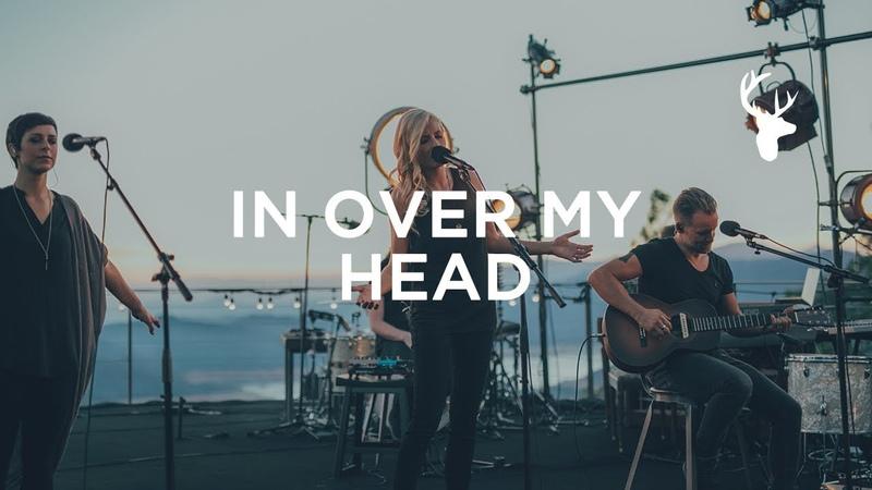 In Over My Head LIVE Jenn Johnson We Will Not Be Shaken