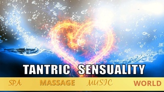 Tantra Arabic  Chillout   Meditation Relaxing Music  Tantric Sensual  Calm  Spa Massage Music World