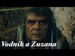 Vodník a Zuzana (TV film) ❅ Pohádka / Drama (Československo, 1974)