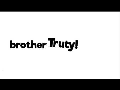 Брат Трути и Сестра Мутути