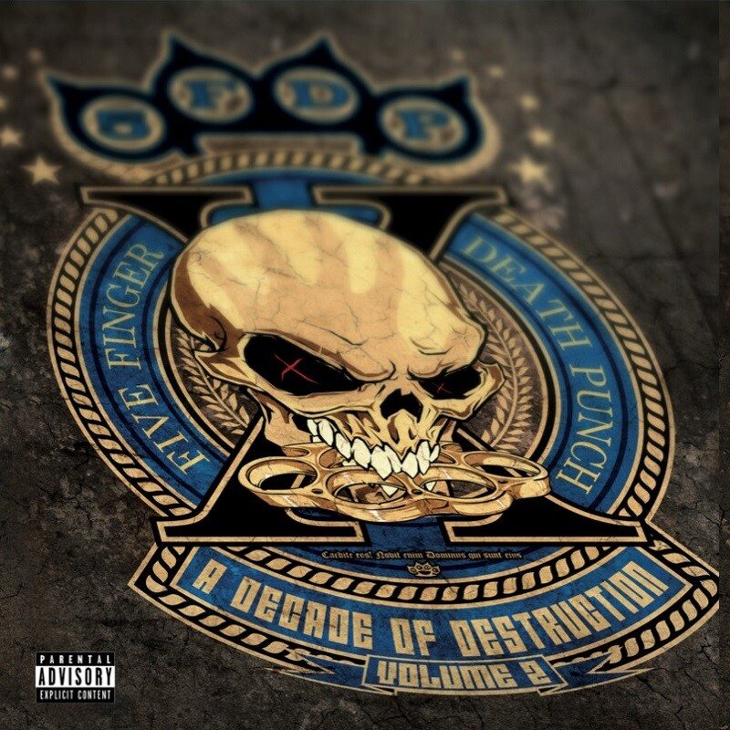 Five Finger Death Punch - A Decade Of Destruction, Volume 2