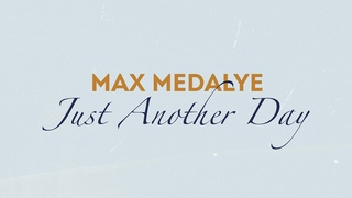 Max Medalye - Just Another Day (Live Video) 0+