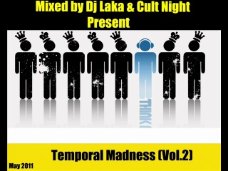 Dj Laka & Cult Night_-_Temporal Madness May_2011 (Vol.2)