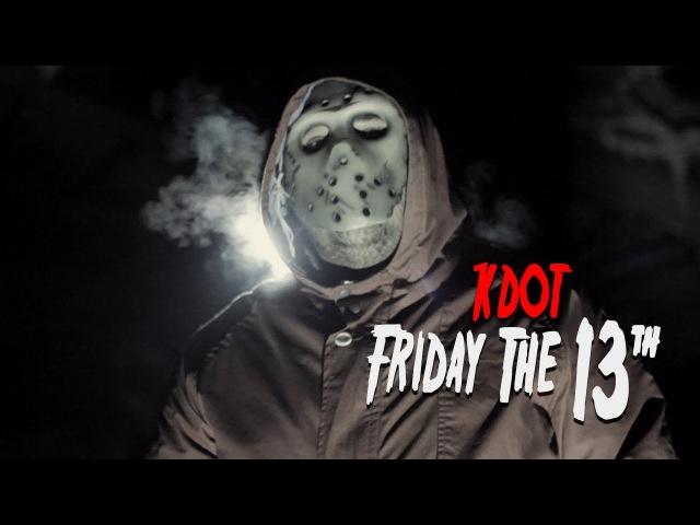 Motion21 Kdot Friday The 13th Thinking