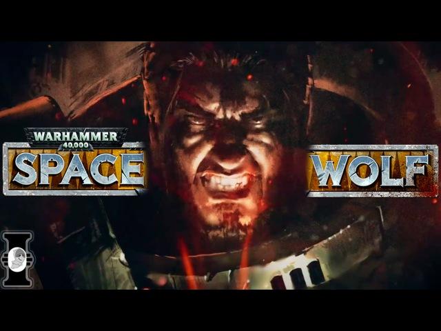 Warhammer 40 000 Space Wolf Обзор