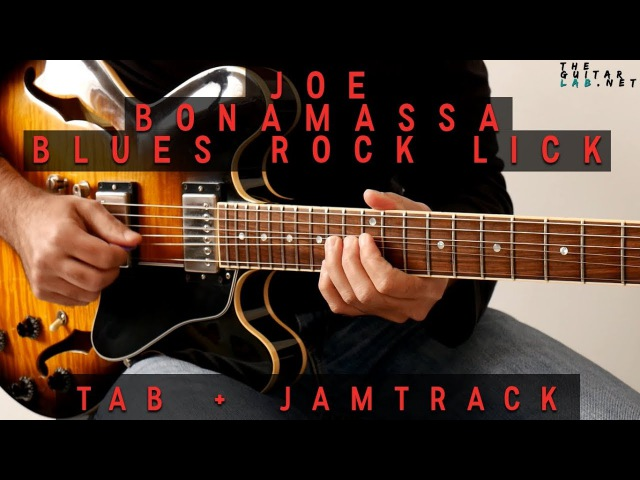 Joe Bonamassa Blues Rock Lick Tab JamTrack TheGuitarLab net