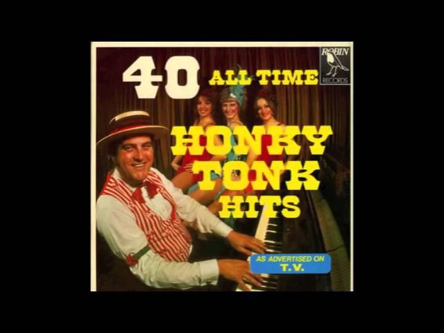 40 All Time Honky Tonk Hits Full Album