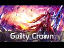 AMV - Guilty Crown / Корона Вины AniLords
