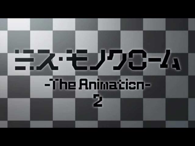 ミス・モノクローム The Animation 2 オープンニング映像 「Black or White?」