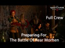 The Witcher 3 Preparing For The battle Of Kaer Morhen ( A Full Crew)
