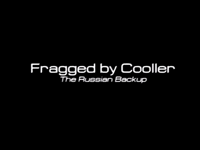 [Q3] Fragged by Cooller: The Russian Backup (2003)