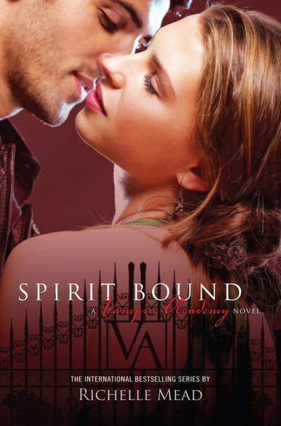 Spirit Bound (Vampire Academy #5)
