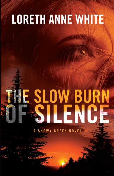The Slow Burn of Silence (Snowy Creek #1)