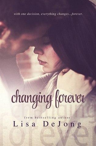 Changing Forever  Lisa De Jong