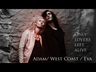 Adam/ West Coast / Eva