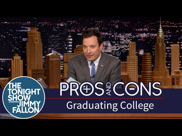 Pros and Cons Graduating College