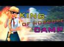 MLG King of Quickscope camp
