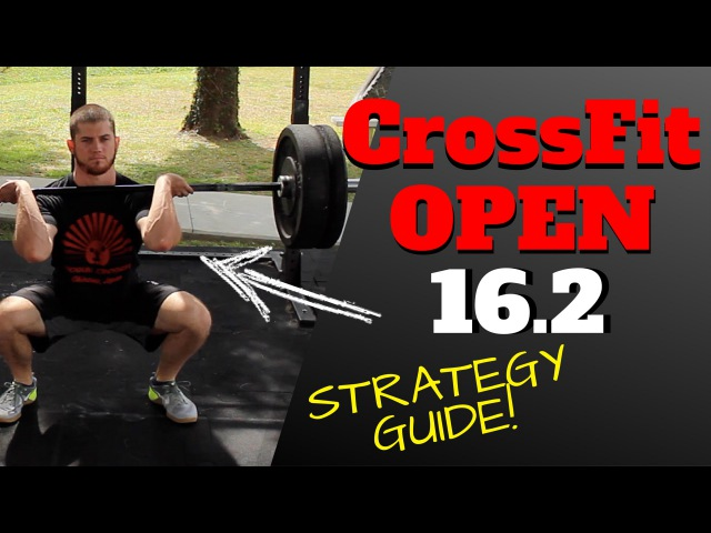CrossFit Games Open 16.2 Strategy Tips (OFFICIAL WODprep)