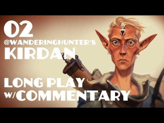 02 - Kirdan - Long-Play w Commentary